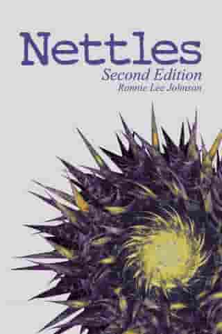 Nettles by Ronnie Lee Johnson