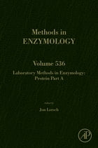 Laboratory Methods in Enzymology: Protein Part A by Jon Lorsch