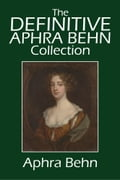 1230000278287 - Aphra Behn: The Definitive Aphra Behn Collection: Her Fiction, Poetry, and Drama - Buch