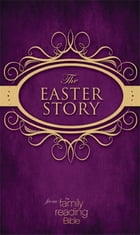 NIV, Easter Story from the Family Reading Bible, eBook by Jeannette Taylor