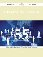 digital network 55 Success Secrets - 55 Most Asked Questions On digital network - What You Need To…