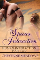 Species Interaction by Cheyenne Meadows