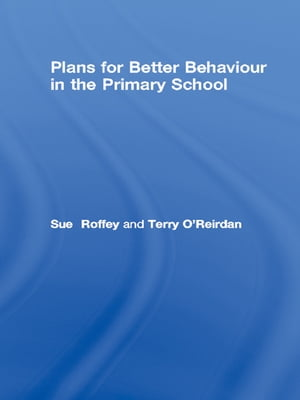 Plans for Better Behaviour in the Primary School