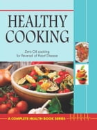 Healthy Cooking by Dr. Bimal Chhajer