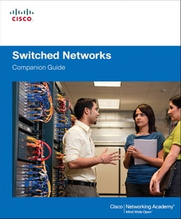 Book Switched Networks Companion Guide by Cisco Networking Academy