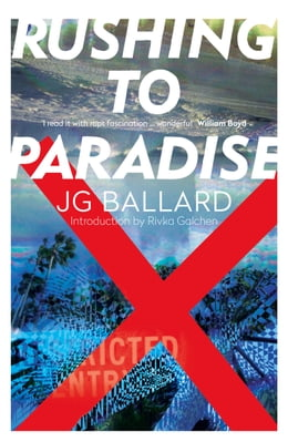 Book Rushing to Paradise by J. G. Ballard
