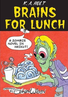 Book Brains For Lunch: A Zombie Novel in Haiku?! by Gahan Wilson