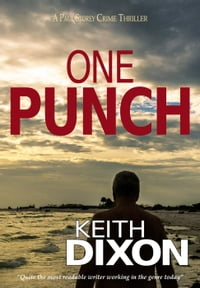 One Punch: Paul Storey Thrillers, #2