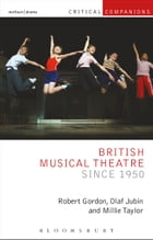 British Musical Theatre since 1950 Cover Image