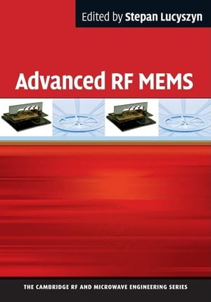 Advanced RF MEMS