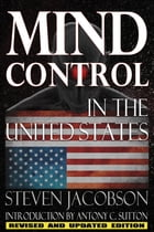 Mind Control In The United States by Steven Jacobson