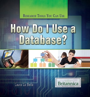 How Do I Use a Database?