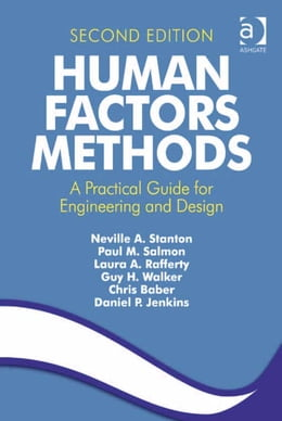 Book Human Factors Methods: A Practical Guide for Engineering and Design by Dr Chris Baber