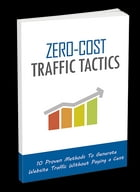 Zero-Cost Traffic Tactics by SoftTech