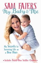 My Baby & Me by Sam Faiers