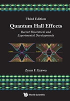 Quantum Hall Effects:Recent Theoretical and Experimental Developments: Recent Theoretical and Experimental Developments by Zyun Francis Ezawa