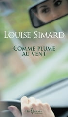 Comme plume au vent by Louise Simard