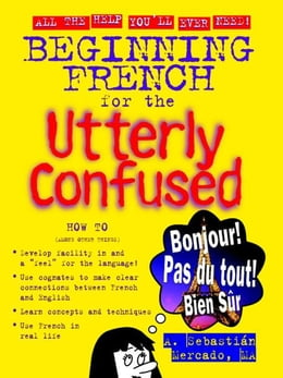 Book Beginning French for the Utterly Confused by Mercado, Amilcar