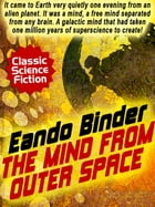 The Mind from Outer Space by Eando Binder