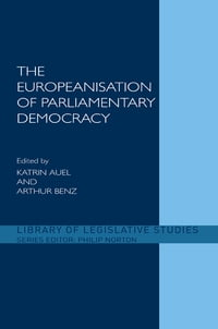 The Europeanisation of Parliamentary Democracy
