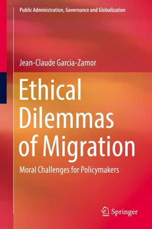 Ethical Dilemmas of Migration: Moral Challenges for Policymakers