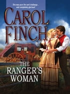 The Ranger's Woman by Carol Finch