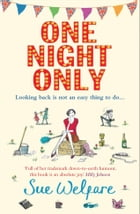 One Night Only by Sue Welfare
