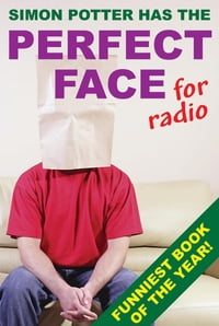 The Perfect Face for Radio