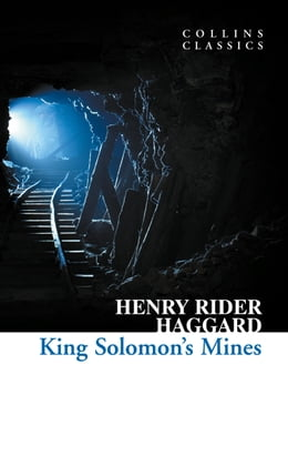 Book King Solomon's Mines (Collins Classics) by Henry Rider Haggard