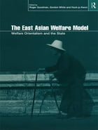 The East Asian Welfare Model: Welfare Orientalism and the State