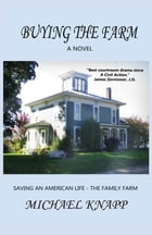 Buying the Farm by Michael Knapp