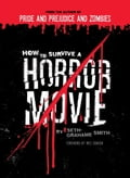 How to Survive a Horror Movie 154d1bf8-23af-4acb-a357-376f7e59dec1