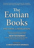The Eonian Books: Matthew to Revelation by Christopher Sparkes