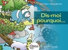 Dis-moi pourquoi...: Littératie scientifique by Diane Pageau