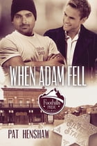 When Adam Fell by Pat Henshaw