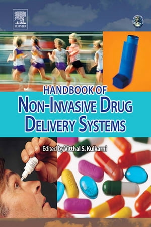 Handbook of Non-Invasive Drug Delivery Systems Science and Technology