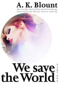 1230000270540 - A.K. Blount: We save the World - Buch