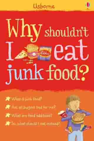 Why shouldn't I eat junk food?: For tablet devices