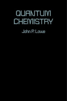 Book Quantum Chemistry by Lowe, John