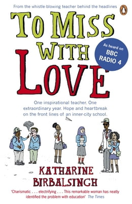 Book To Miss with Love by Katharine Birbalsingh