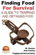 Finding Food For Survival: A Guide to Trapping and Battling Terrains
