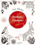 Broderies nordiques by Karin Holmberg