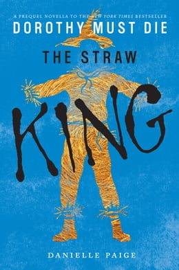 Book The Straw King by Danielle Paige