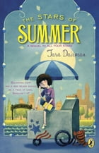 The Stars of Summer: An All Four Stars Book by Tara Dairman