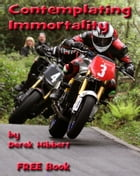 Contemplating Immortality by Derek Hibbert