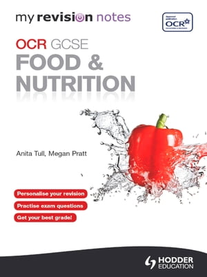 My Revision Notes: OCR GCSE Food and Nutrition eBook ePub