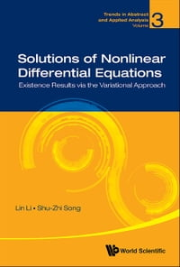 Solutions of Nonlinear Differential Equations: Existence Results via the Variational Approach