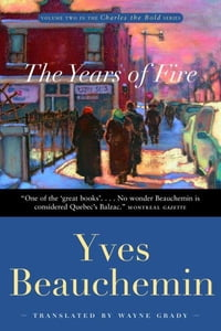 """The Years of Fire: """"Charles the Bold, Volume 2"""""""