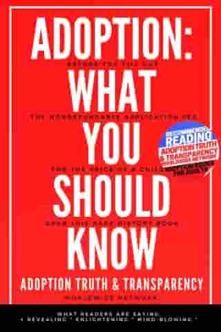 Adoption: What You Should Know: Adoption Books for Adults, #1