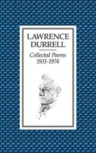 Collected Poems 1931-74 by Lawrence Durrell